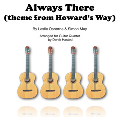 Always There (Howards Way) arr Derek Hasted (4 guitars/large ensemble)