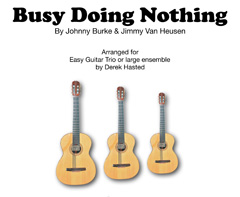 Busy Doing Nothing - TWO accessible arrangement for 3 Guitars/large ensemble