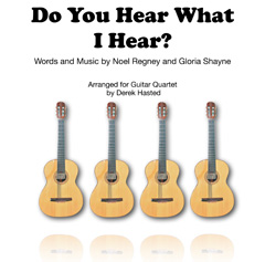 Do You Hear What I Hear? for Guitar Quartet