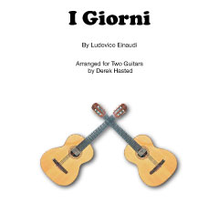 I Giorni, by Ludovico Einaudi - arranged for 2 guitars by Derek Hasted)