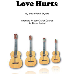 Love Hurts - arranged Derek Hasted