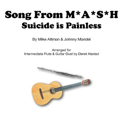 Song from MASH (Suicide is Painless) - Flute and Guitar