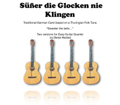 Suesser die Glocken - easy guitar quartet -  							arr Derek Hasted