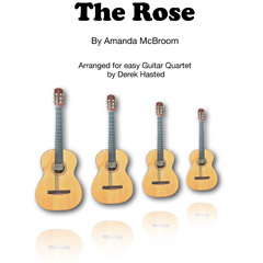 The Rose (Bette Midler) - arranged Derek Hasted for guitar quartet