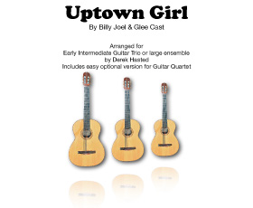 Uptown Girl (Billy Joel, covered by Westlife) for 3 or 4 guitars or large ensemble