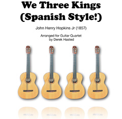We Three Kings (Spanish style) for Guitar Quartet
