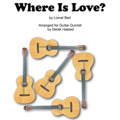 Where Is Love for Guitar Quintet