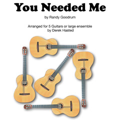 You Needed Me for 5 guitars