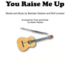 You Raise Me Up (flute and guitar or two guitars)